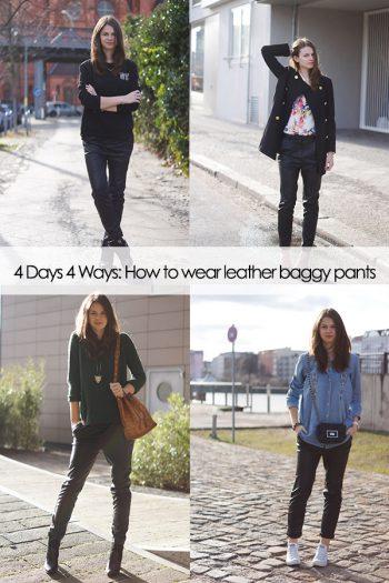 4 Days 4 Ways: Wie trägt man eine Baggyhose in Lederoptik – dein Favorit