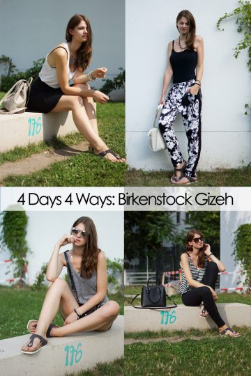 4 Days 4 Ways: Wie trägt man Birkenstocks – dein Favorit